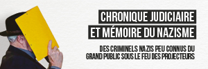 Chronique judiciaire et mémoire du nazisme