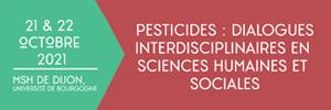 Pesticides : dialogues  interdisciplinaires en  sciences humaines et  sociales